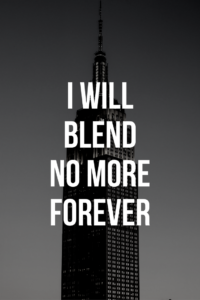 I Will Blend No More Forever