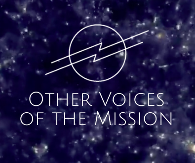 Et 101 Other Voices of the Mission Announcement