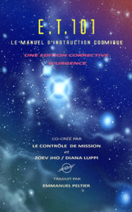 ET 101 The Cosmic Instruction Manual French